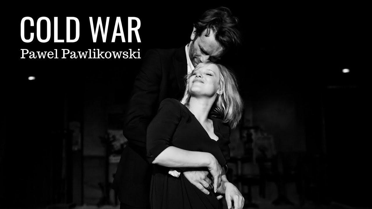 "Cine: ""Cold War"" de Pawel Pawlikowski"