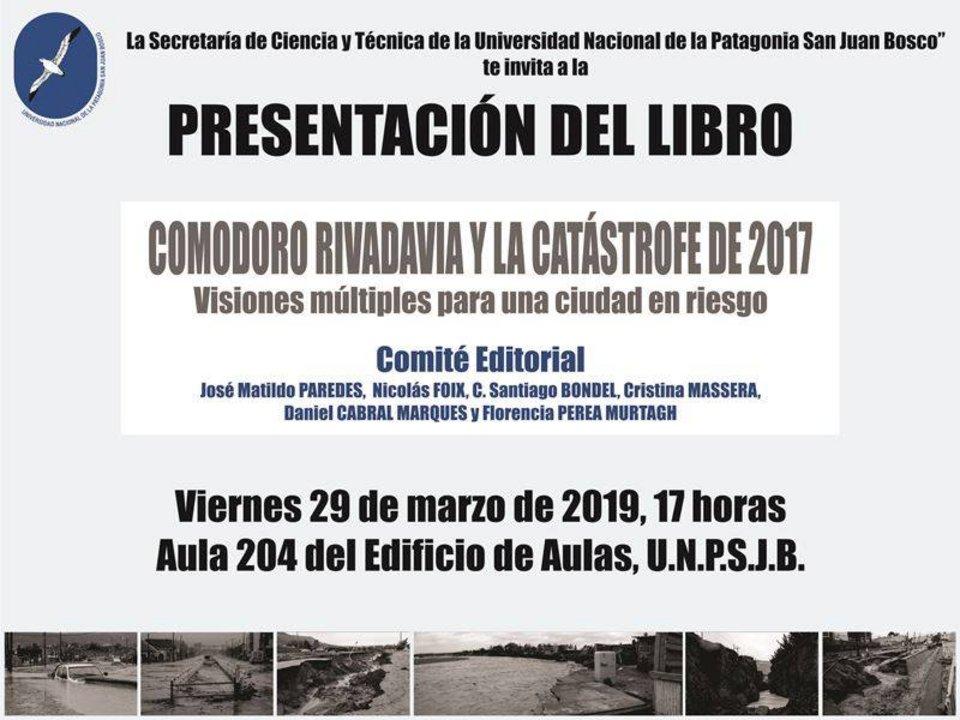"""Libro: """"Comodoro Rivadavia y la Catástrofe de 2017"""""""