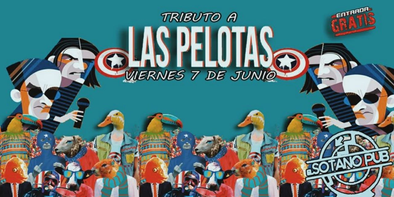 Homenaje a Las Pelotas en El Sótano Pub