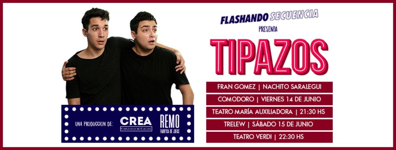 """Flashando Secuencia presenta """"Tipazos"""" en Comodoro"""