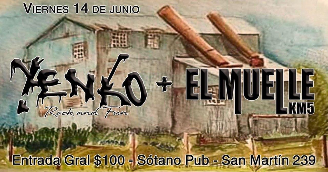 Yenko + El Muelle esta noche en El Sótano Pub