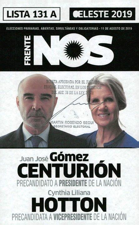 La foto de la lista 131 muestra a la fórmula Gómez Centurión-Hotton, del frente Nos.