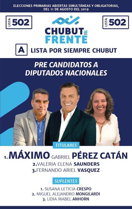 La lista 502 A dentro de la interna de Chubut al Frente lleva los candidatos encabezados por Máximo Pérez Catán.
