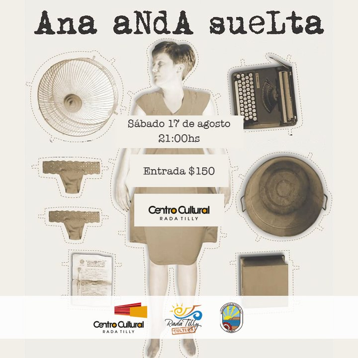 """""""Ana Anda Suelta""""  en el Centro Cultural de Rada Tilly"""