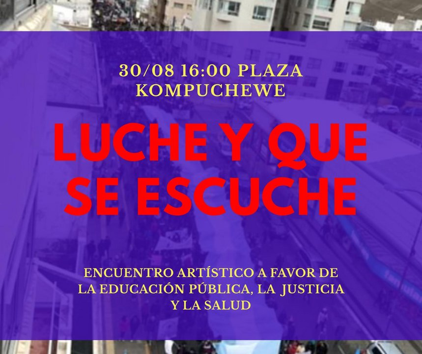"""Festival artístico: """"Luche y que se escuche"""" este viernes desde las 16 hs."""