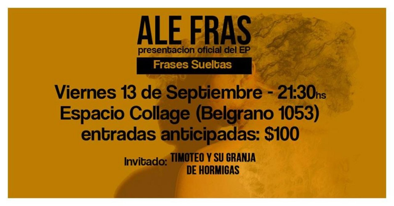 "Ale Fras presenta ""Frases Sueltas"""